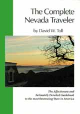 The Complete Nevada Traveler by David W. Toll