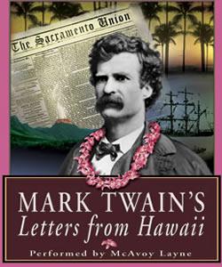 Mark Twain's Hawaii & The Diary of Adam & Eve