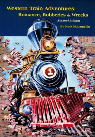 Front cover of McLaughlin's award-winning book, Western Train Adventures: Romance, Robbery & Wrecks. Retail $18.95