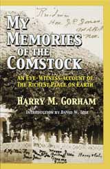 My Memories of the Comstock by Harry Gorham