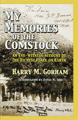 y Memories of the Comstock by Harry M. Gorham