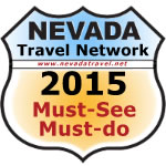 Nevada Travel Network – Must-See Must-Do for 2015