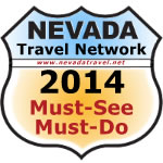 2014 Must-see Must-do Awards from The Nevada Travel Network