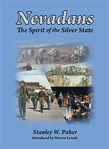Nevadans: The Spirit of the Silver State