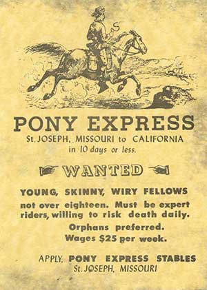 "Pony Express poster: ""WANTED Young, skinny, wiry fellows"""