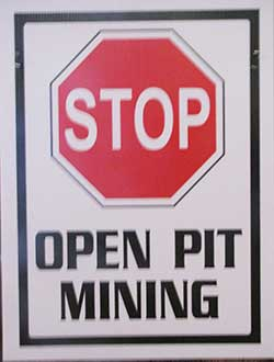 Placard: Stop Open Pit Mining