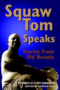 """Squaw Tom Speaks"", 34 Stories of Old Nevada"
